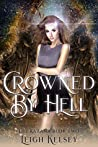 Crowned By Hell (Lili Kazana, #2)