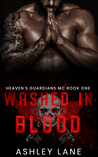 Washed In Blood (Heaven's Guardians MC, #1)