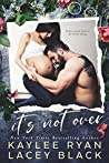It's Not Over (Fair Lakes, #1)