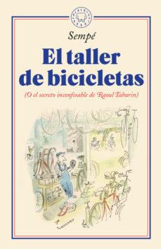 El taller de bicicletas (O el secreto inconfesable de Raoul Tabourin)