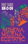 Milena, Milena, Ecstatic (Yeoyu, #6)
