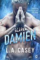 Damien (Bracia Slater, #5)