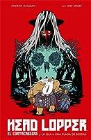 El Cortacabezas y la isla o una plaga de bestias (Head Lopper, #1)