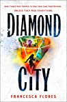 Diamond City (The City of Diamond and Steel, #1)