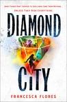 Diamond City (Diamond City, #1)