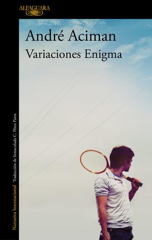 Variaciones enigma by André Aciman