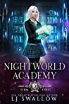 Nightworld Academy: Term Three (Nightworld Academy #3)