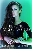 Beyond Angel Avenue (Angel Avenue, #2)