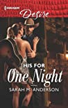 His for One Night (First Family of Rodeo, #3)