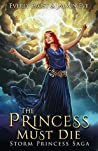 Storm Princess 1: The Princess Must Die