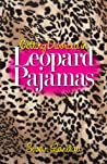 Getting Divorced in Leopard Pajamas