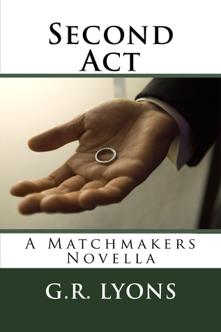Second Act (Matchmakers #3.5)