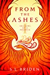 From the Ashes (Shadows of a Phoenix #1)