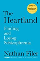 The Heartland: Finding and Losing Schizophrenia