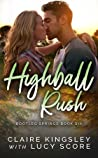 Highball Rush by Claire Kingsley