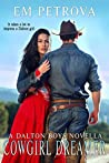Cowgirl Dreamer (Dalton Boys, #10)