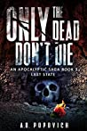 Last State (Only the Dead Don't Die, #3)