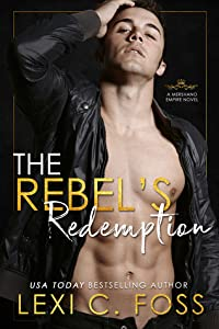 The Rebel's Redemption (Mershano Empire, #3)