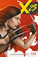 X-23 Vol. 1: Album di Famiglia (X-23 (2018-))