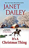 It's a Christmas Thing by Janet Dailey