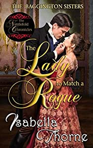 The Lady to Match a Rogue: Faith (The Baggington Sisters Book 4)