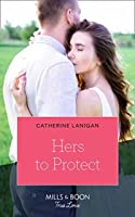 Hers To Protect (Home to Eagle's Rest #3)