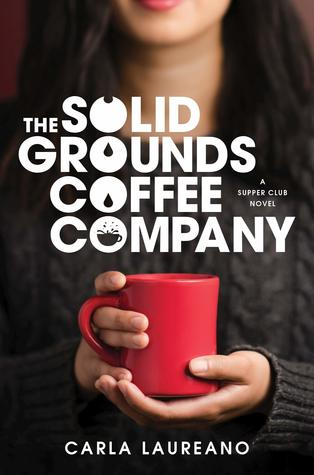 The Solid Grounds Coffee Company (The Saturday Night Supper Club, #3)