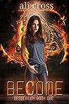 Become (Desolation Book 1)