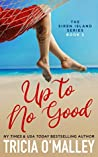 Up to No Good (Siren Island #2)