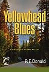 Yellowhead Blues (Hunter Rayne Highway Mystery #5)
