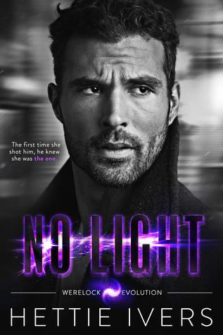 No Light (Werelock Evolution, #4)