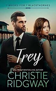 Trey (7 Brides for 7 Blackthornes, #7)