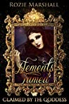 Elements Tamed (Claimed by the Goddess #3)
