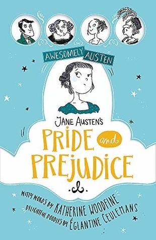 Jane Austen's Pride and Prejudice (Awesomely Austen)
