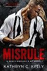 Misrule (A Death Dwellers MC Novel)