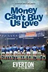 Money Can't Buy Us Love: Everton in the 1960s