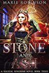 Stone and Ash (Magical Kingdoms, #3)