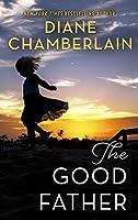 The Good Father: A Novel