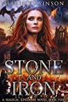 Stone and Iron (Magical Kingdoms, #4)