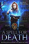 A Spell for Death by B.C. Palmer