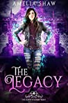 The Legacy (Slayer Academy #1)