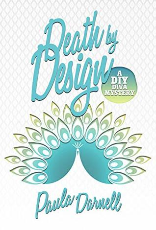 Death by Design: A DIY Diva Mystery
