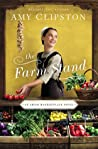The Farm Stand by Amy Clipston
