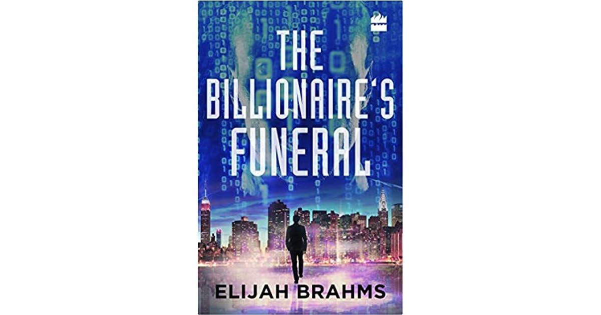 The Billionaire's Funeral by Elijah Brahms
