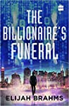 The Billionaire's Funeral