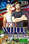 Red, White & Blew (Welcome to Morningwood Omegaverse, #6)