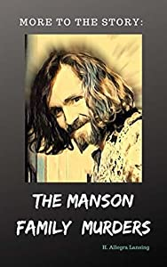 The Manson Family: More to the Story