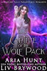 Captive of the Wolf Pack (Bonfire Falls, #2)