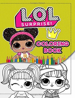 Lol Surprise Coloring Book