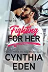 Fighting For Her (Wilde Ways, #5)